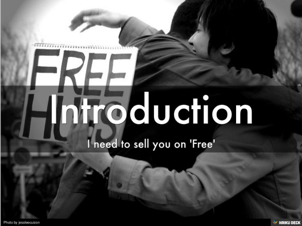 Introduction: I need to sell you on Free
